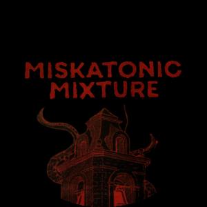 Cornell & Diehl Miskatonic Mixture